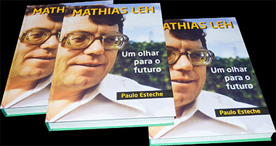 Mathias Leh: um olhar para o futuro